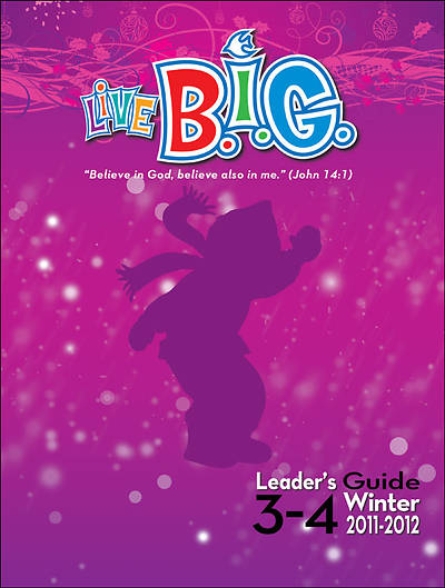 Picture of Live B.I.G. Ages 3-4 Leader's Guide Winter 2011-12 - Download