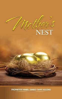 Mothers Nest