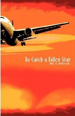 To Catch a Fallen Star
