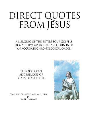 Direct Quotes from Jesus