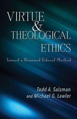 Picture of Virtue and Theological Ethics