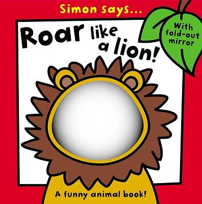 Simon Says... Roar Like a Lion!