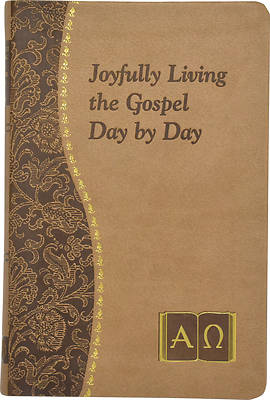 Joyfully Living the Gospel Every Day