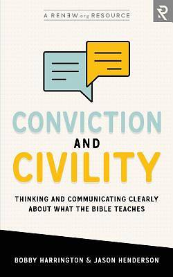 Picture of Conviction and Civility