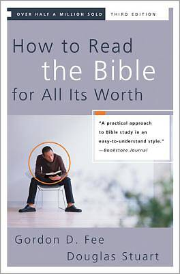 How to Read the Bible for All Its Worth, Third Edition