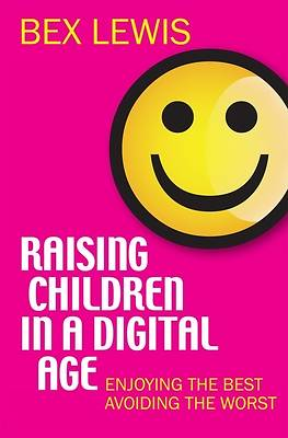 Picture of Raising Children in a Digital Age