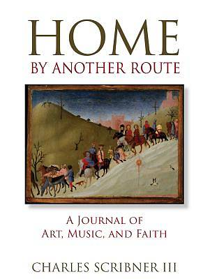 Home by Another Route
