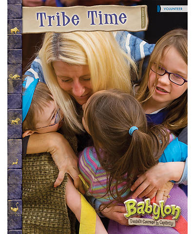 Vacation Bible School (VBS) 2018 Babylon Tribe Time Leader Manual