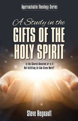 Picture of A Study in the Gifts of the Holy Spirit