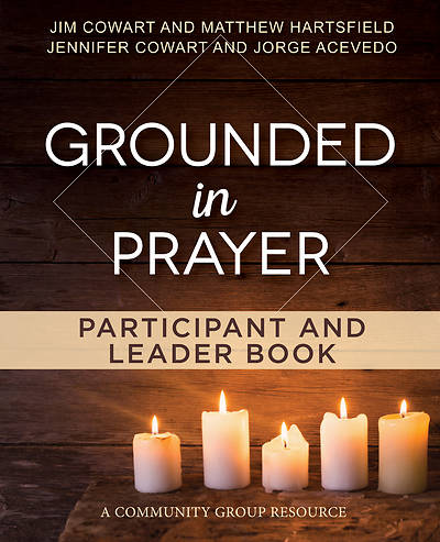 Picture of Grounded in Prayer Participant and Leader Book