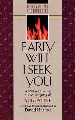 Early Will I Seek You