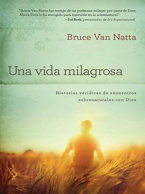 Una Vida Milagrosa [ePub Ebook]
