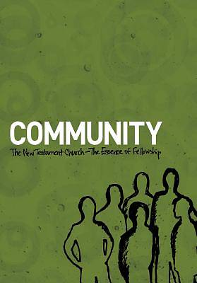 Community: The New Testament Church