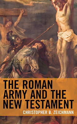Picture of The Roman Army and the New Testament