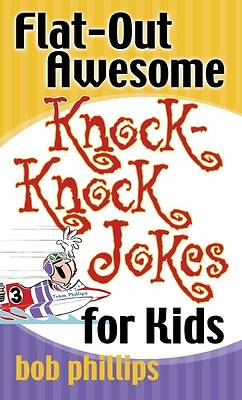 Flat-Out Awesome Knock-Knock Jokes for Kids