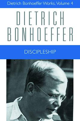 Picture of Discipleship (Dietrich Bonhoeffer Works #4)