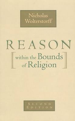 Picture of Reason Within the Bounds of Religion