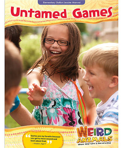 Group VBS 2014 Weird Animals Untamed Games Leader Manual