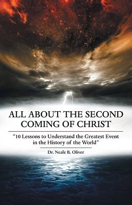 All About the Second Coming of Christ