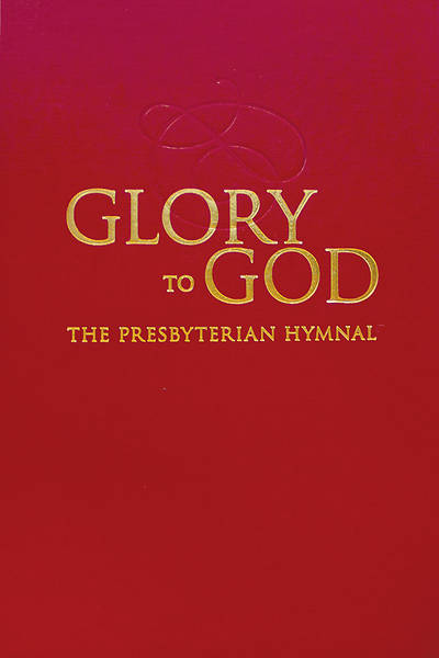 Glory to God, (Presbyterian) Pew Edition - Red