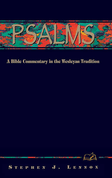 Wesleyan Bible Commentaries: Psalms