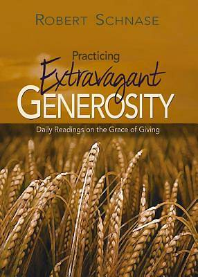 Practicing Extravagant Generosity - eBook [Adobe]