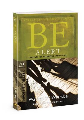 Picture of Be Alert (2 Peter, 2 & 3 John, Jude)