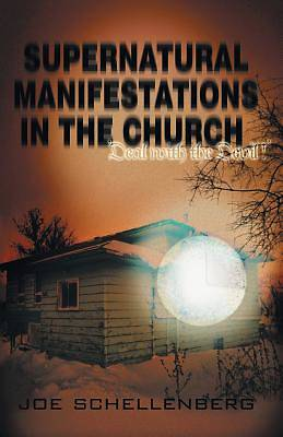 Supernatural Manifestations in the Church