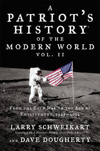 Patriots History of the Modern World, Vol. II