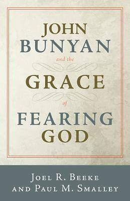 Picture of John Bunyan and the Grace of Fearing God