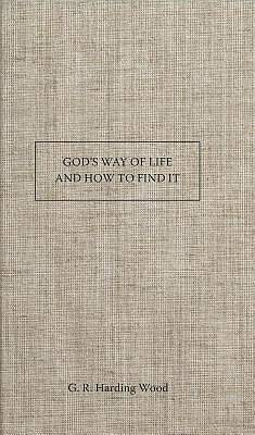 Picture of God's Way of Life and How to Find It