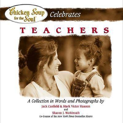 Picture of Chicken Soup for the Soul Celebrates Teachers