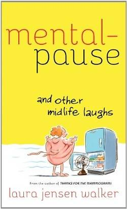 Mentalpause and Other Midlife Laughs [ePub Ebook]