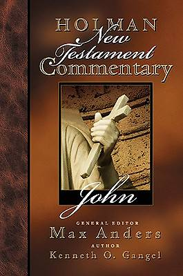 Holman New Testament Commentary-John