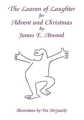 Picture of The Leaven of Laughter for Advent and Christmas