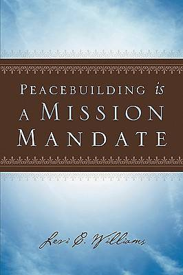 Peacebuilding Is a Mission Mandate