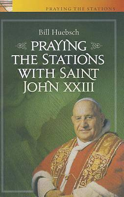 Picture of Praying the Stations with Saint John XXIII