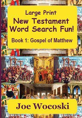 Large Print New Testament Word Search Fun Book 1