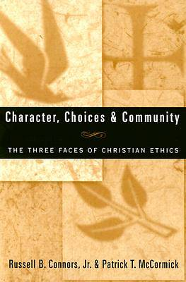 Character, Choices & Community