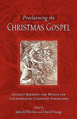 Proclaiming the Christmas Gospel
