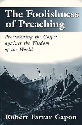 Picture of The Foolishness of Preaching