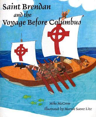 Saint Brendan and the Voyage Before Columbus