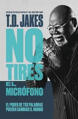 Picture of No Tires El Micrófono
