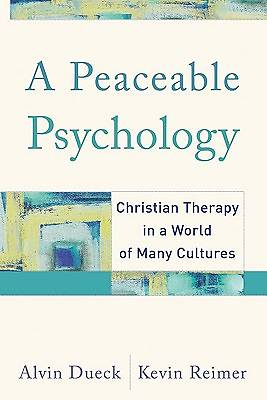 Picture of A Peaceable Psychology