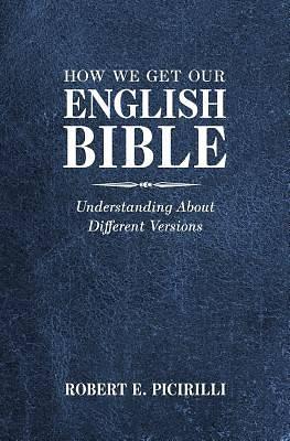 Picture of How We Get Our English Bible