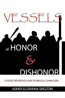 Picture of Vessels of Honor & Dishonor