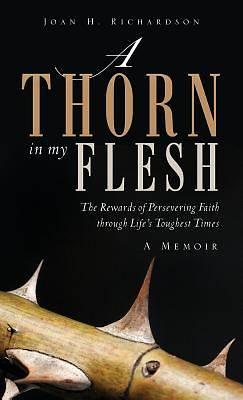 A Thorn in My Flesh