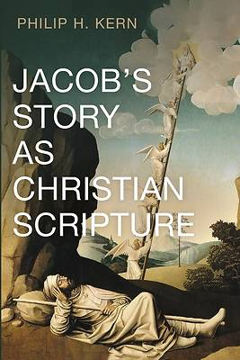 Picture of Jacob's Story as Christian Scripture