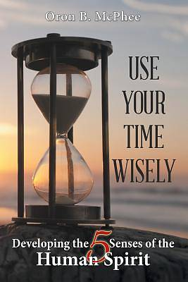 Picture of Use Your Time Wisely