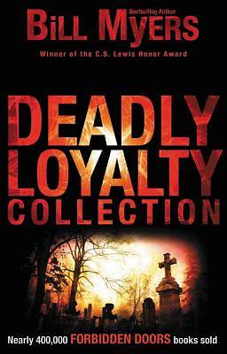 Deadly Loyalty Collection